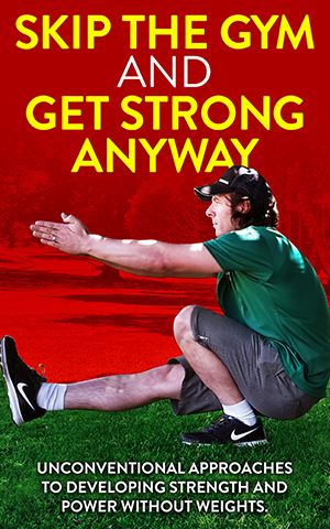 skip_the_gym_and_get_strong_anyway